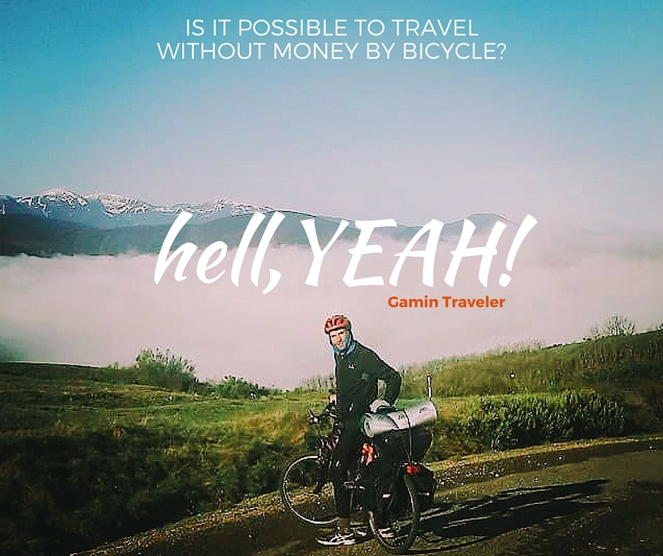 Hell Yeah Travel Without Money by Bicycle written by GaminTraveler