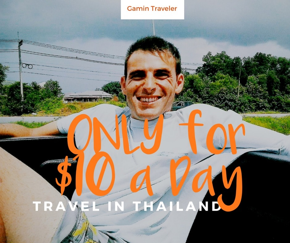 We present to you how to travel in Thailand for $10/day