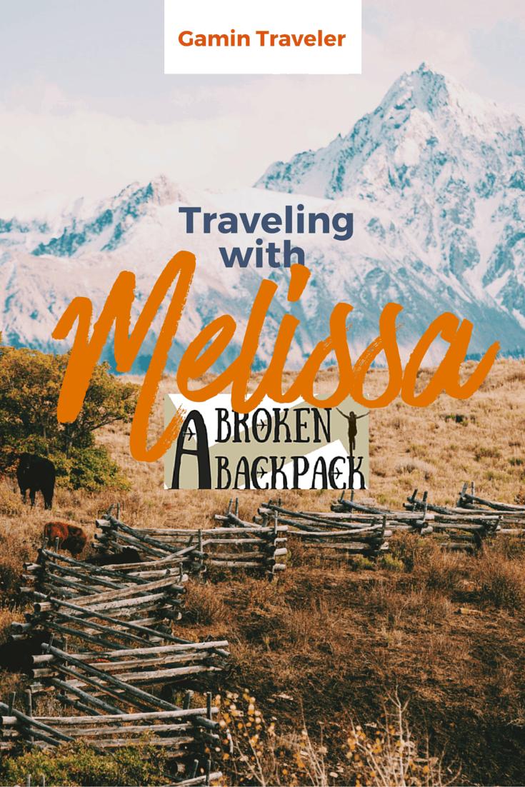 Gamin Traveler interviews Melissa Giroux of A Broken Backpack.