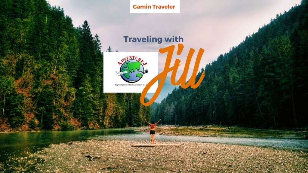 Traveling with Jill of Adventure J Featured post