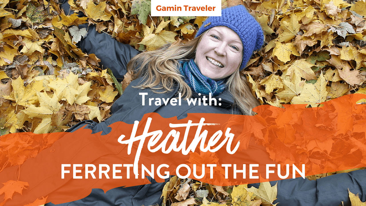 Interview with Heather of Ferreting Out the Fun Travel Blog Featured