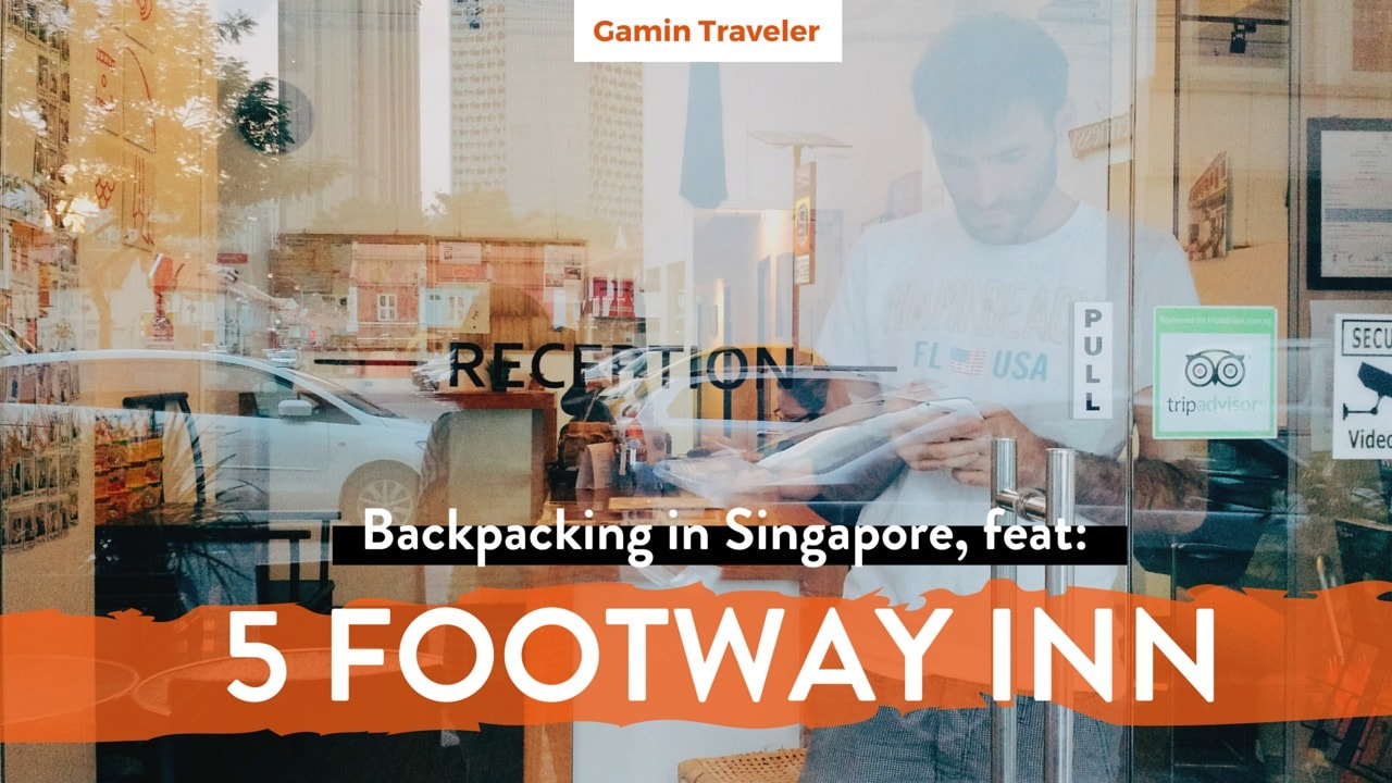 Travel in Singapore Review of 5 Footway Inn Project Bugis by Gamintraveler - Featured