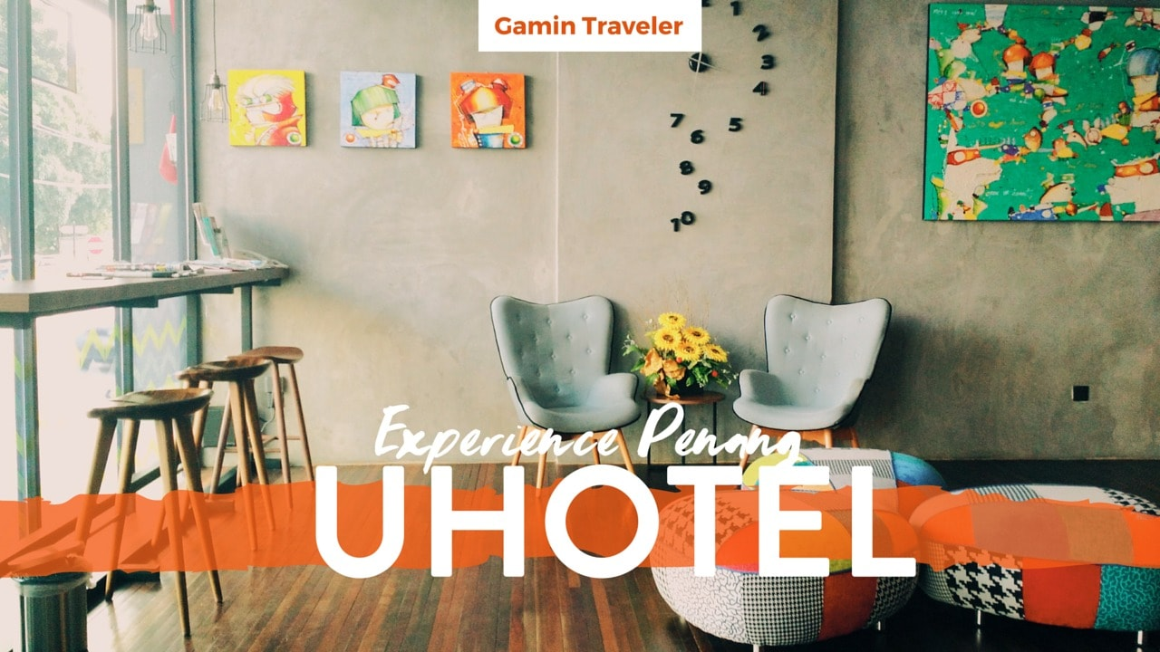 Review of UHotel Penang - Featured