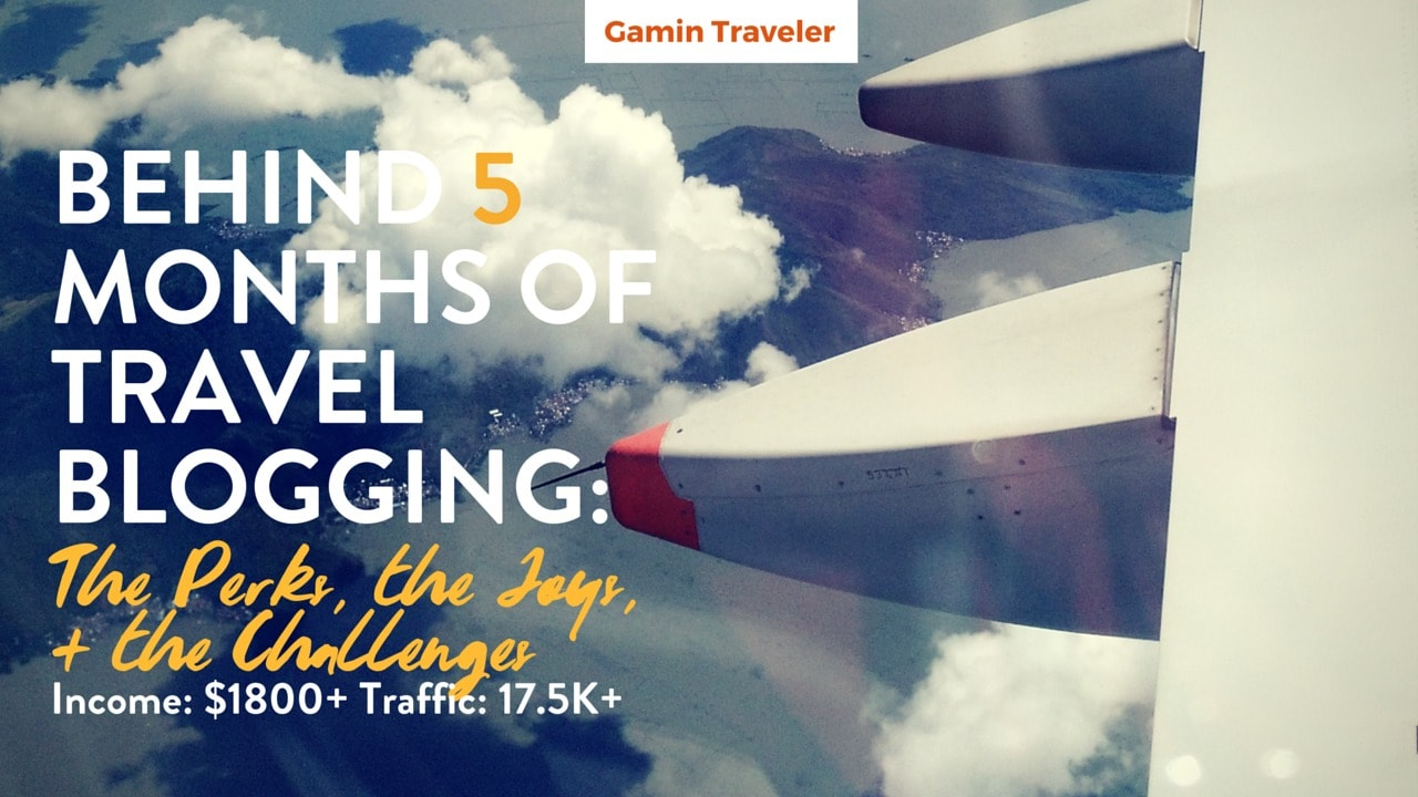 Monthly Report 5 Gamintraveler Travel Blog Featured Image