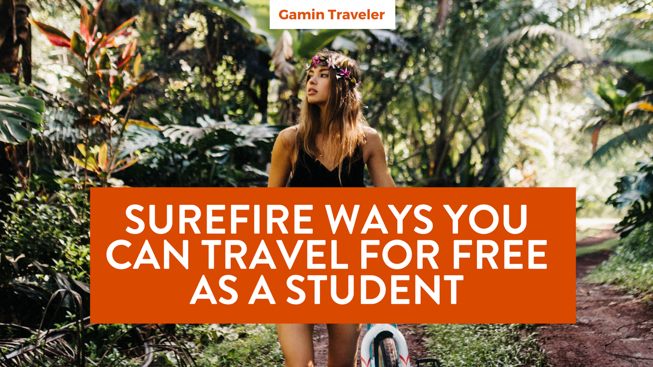 Surefire ways to travel as a student - featured guide