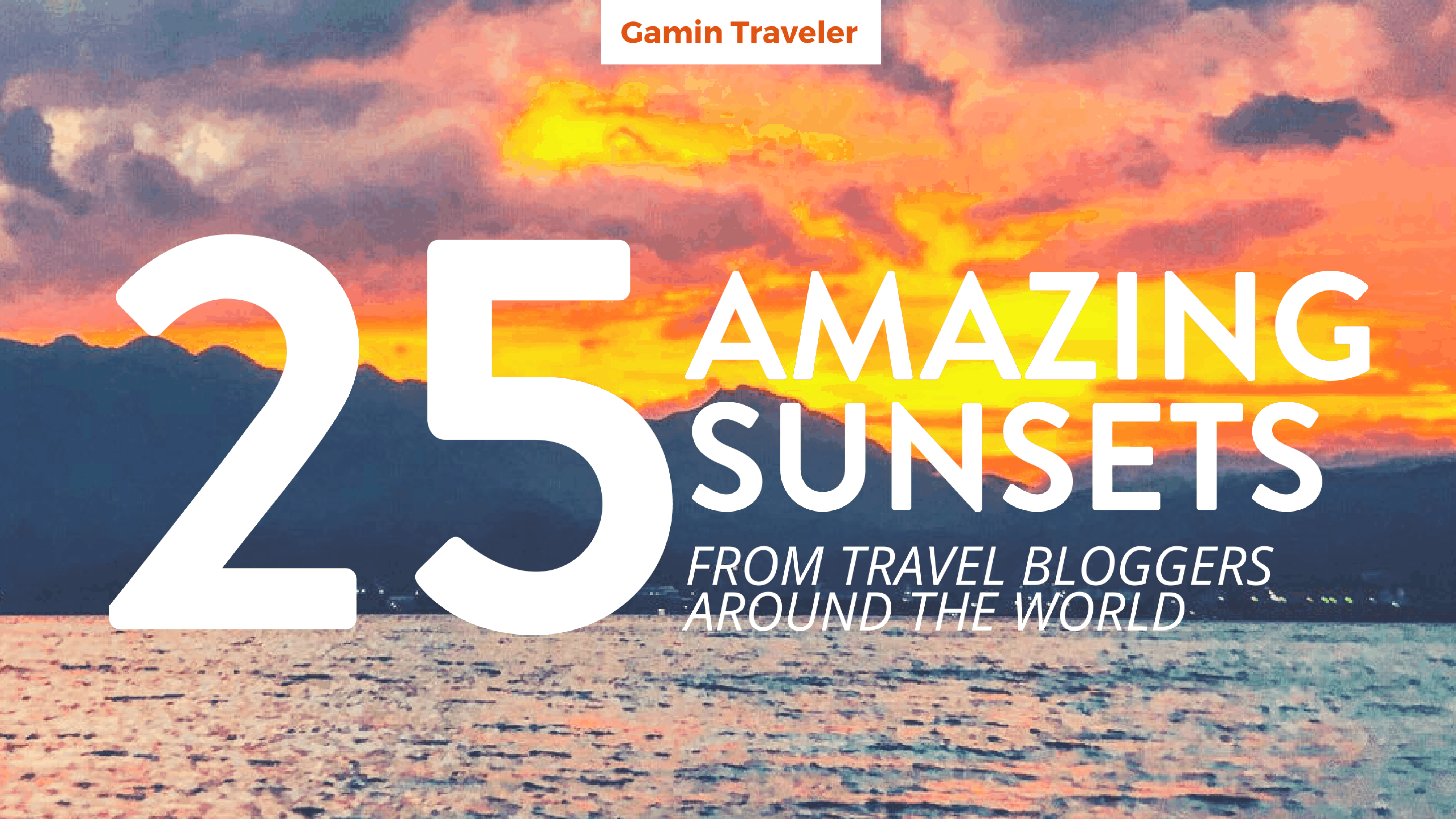 amazing-sunsets-from-travelers-all-over-the-world-gamintraveler-collaboration-post-on-facebook