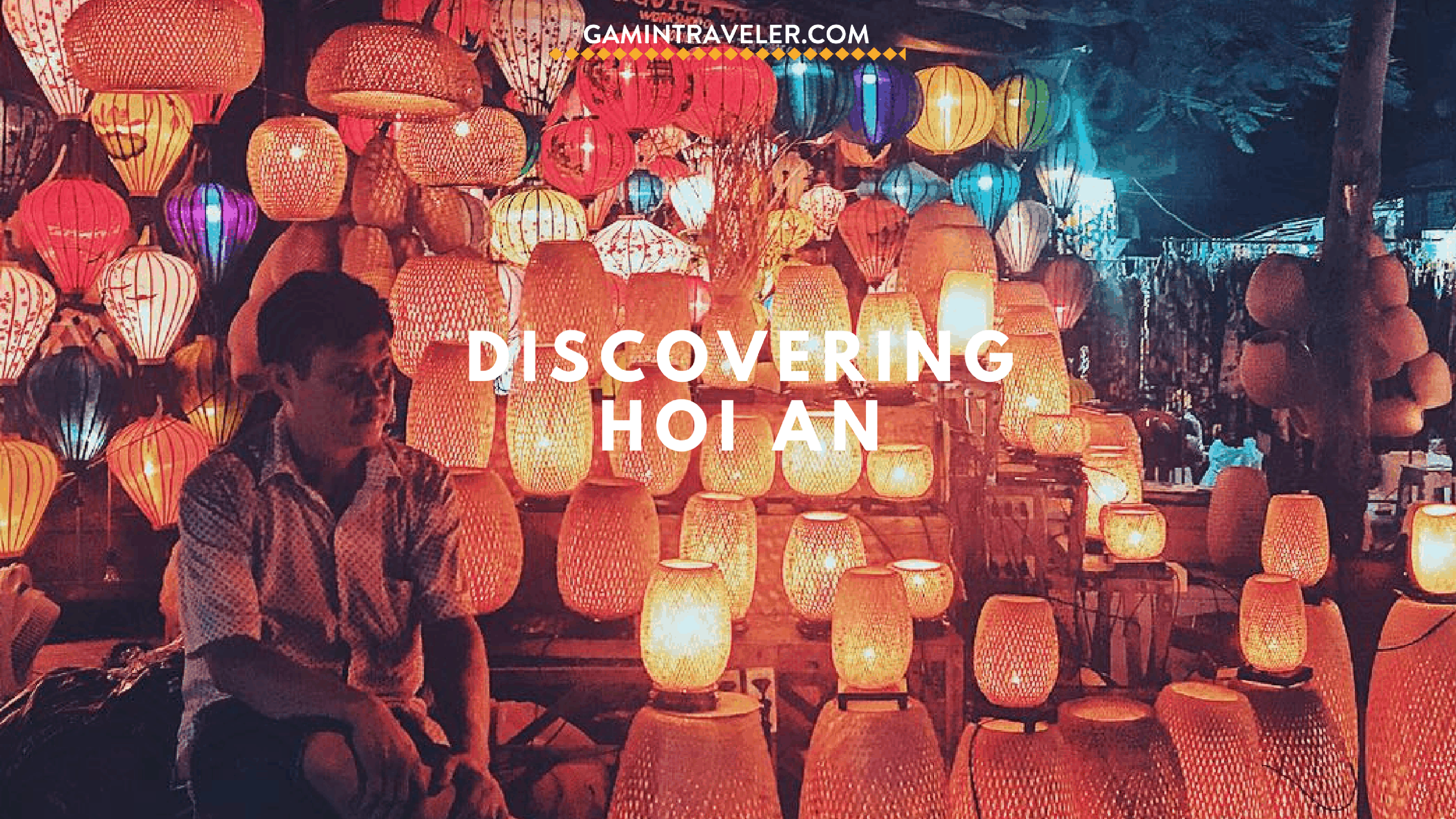 Awesome Things To Do In Hoi An (Travel Guide)